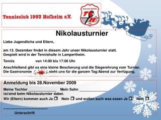 Nikolausturnier Liebe Jugendliche und Eltern,