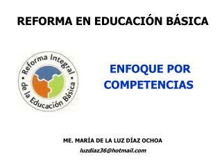 REFORMA  EN EDUCACIÓN BÁSICA