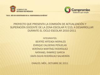 """""""2010,  AÑO DEL BICENTENARIO DE LA  INDEPENDENCIA DE MÉXICO"""""""