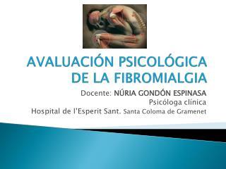 AVALUACIÓN  PSICOLÓGICA DE LA  FIBROMIALGIA