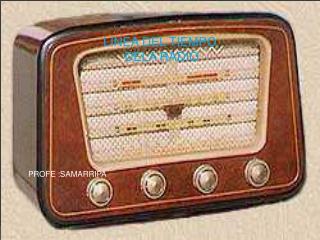 LINEA DEL TIEMPO  DELA RADIO