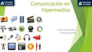 Comunicación en hipermedios