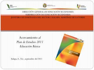 DIRECCIÓN GENERAL DE EDUCACIÓN SECUNDARIA SUBDIRECCIÓN DE EDUCACIÓN SECUNDARIA