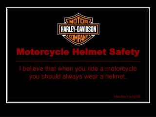 Motorcycle Helmet Safety