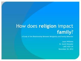 How does  religion  impact  family ?