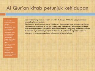 Al  Q ur'an  kitab petunjuk kehidupan