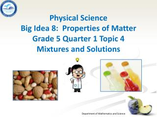 Quarter 1 Topic  4:  Mixtures and Solutions Benchmarks