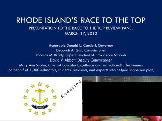 RHODE ISLAND'S RACE TO THE TOP PRESENTATION TO THE RACE TO THE TOP REVIEW PANEL MARCH 17, 2010