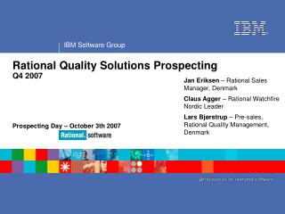 Rational Quality Solutions Prospecting Q4 2007