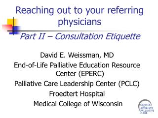 Reaching out to your referring physicians Part II – Consultation Etiquette