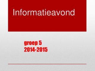 groep 5 2014-2015