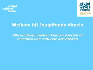 Welkom bij Jeugdfonds Almelo