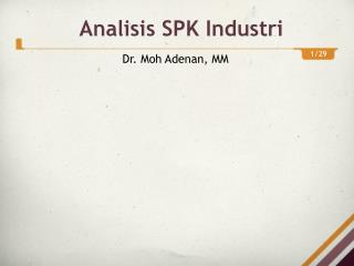 Analisis  SPK  Industri