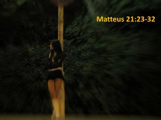 Matteus 21:23-32