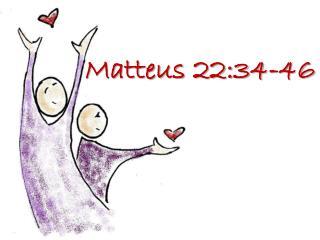 Matteus 22:34-46