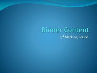 Binder Content
