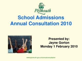 School Admissions  Annual Consultation 2010