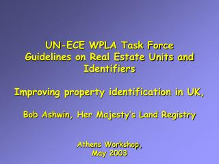 UN-ECE WPLA Task Force Guidelines on Real Estate Units and Identifiers