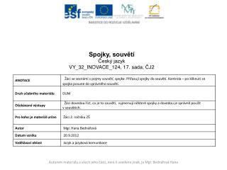 Spojky, souvětí Český jazyk VY_32_INOVACE_124 ,  17.  sada, ČJ2