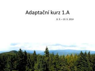 Adaptační kurz 1.A