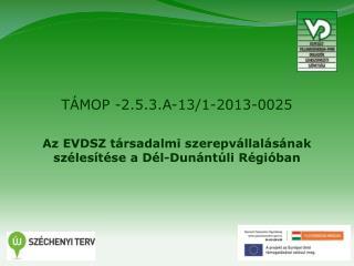 TÁMOP -2.5.3.A-13/1-2013-0025