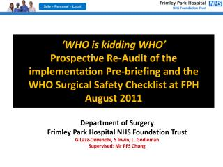 Department of Surgery Frimley Park Hospital NHS Foundation Trust