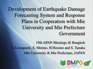 19th APAN Meetings @ Bangkok J. Kawaguchi, S. Morino, H.Hosono and S. Tanaka