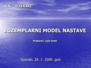 EGZEMPLARNI MODEL NASTAVE Predavač: Lejla Sedić