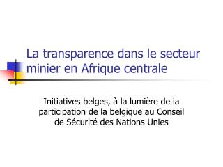 La transparence dans le secteur minier en Afrique centrale