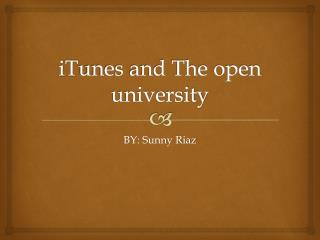 i T unes and The open university
