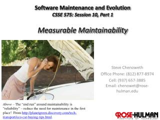 Software Maintenance and Evolution CSSE 575: Session  10,  Part  1 Measurable Maintainability