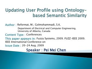 Updating User Profile using Ontology-based Semantic Similarity