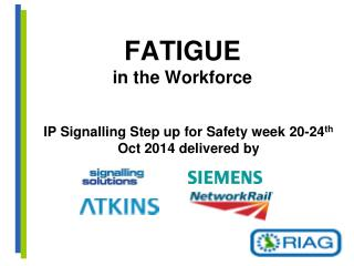 FATIGUE in the Workforce