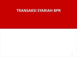 TRANSAKSI SYARIAH BPR