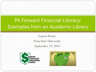 PA Forward Financial Literacy: Examples from an Academic Library