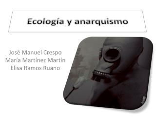 Ecología y anarquismo