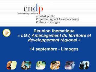 Réunion thématique «LGV, Aménagement du territoire et développement régional»