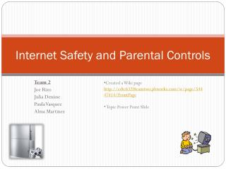 Internet Safety and Parental Controls