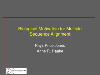 Biological Motivation for Multiple Sequence Alignment