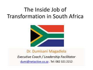 The Inside Job of Transformation in  South Africa
