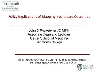 Policy Implications of Mapping Healthcare Outcomes
