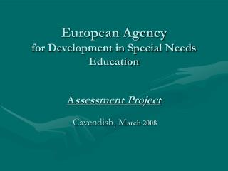 European Agency  for Development in Special Needs Education