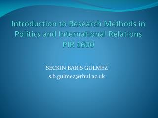 Introduction to Research Methods in Politics and International Relations PIR 1600