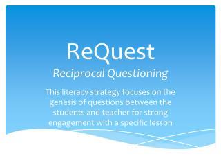 ReQuest Reciprocal Questioning
