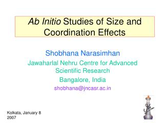 Ab Initio  Studies of Size and Coordination Effects