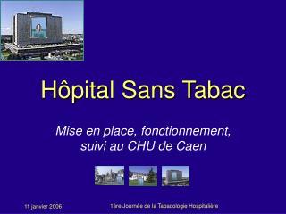 H ôpital  Sans Tabac