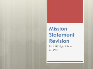Mission Statement Revision