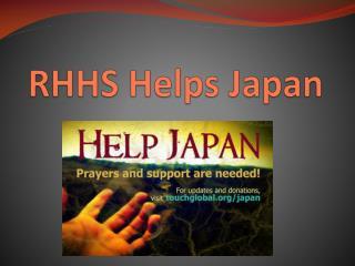 RHHS Helps Japan