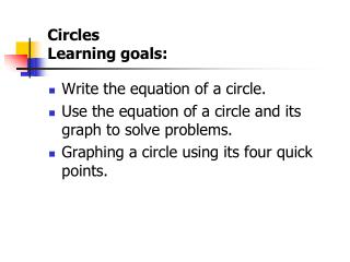 Circles Learning goals: