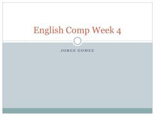 English Comp Week 4